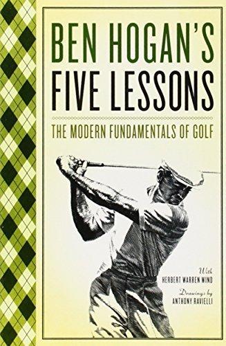 Ben Hogan's Five Lessons: The Modern Fundamentals of Golf [Paperback] Ben Hogan;