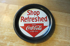 shop refreshed , drink Coca-Cola in Bottles 1993 tip tray or coaster sod... - $19.00