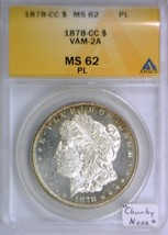 "1878-CC Morgan Dollar ANACS MS-62 Prooflike; VAM-2A; ""Chunky Nose"" - $791.99"