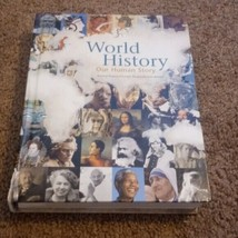 World History Our Human Story O'Connell Pearson John Holdren Hardcover - $14.18