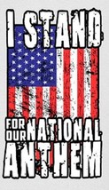 I Stand For Our National Anthem - Magnet #1 - $7.99