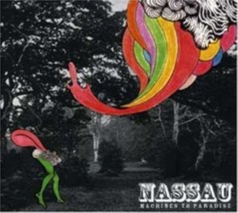 Machines To Paradise by Nassau Cd