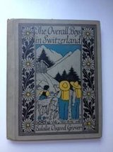 The overall boys in Switzerland;: A second reader, Grover, Eulalie Osgood image 1