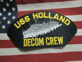 US NAVY USS HOLLAND DECOM CREW PATCH - $5.00