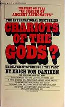 Chariots of the Gods? [Aug 01, 1987] Erich Von Daniken