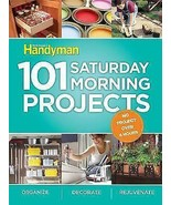 101 Saturday Morning Projects : By Family Handyman - $12.82