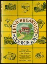 Bed and Breakfast Cook Book: Recipes for Breakfast, Brunch and Teatime by Pamela image 1