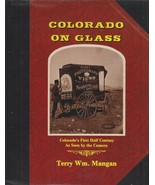 ~~~COLORADO  ON  GLASS~Slip-case Limited Ed~1st 50 years Colorado Photo ... - $150.00