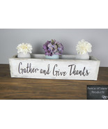 Farmhouse Centerpiece, Mantel, Wood Box, Distressed, Gather and Give Tha... - £28.19 GBP