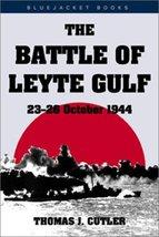 Battle of Leyte Gulf: 23-26 October 1944 (Bluejacket Books) [Paperback] ... - $11.87