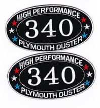 Plymouth: Duster 340 SEW/IRON On Patch Badge Emblem Embroidered - $11.99