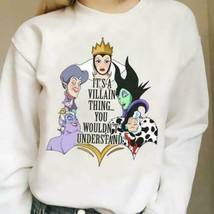 It's A Villain Thing You Wouldn't Understand White Sweatshirt Unisex S-5XL - $28.70