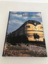 Chesapeake & Ohio Diesel Locomotives Carl Shaver David L Gilliland - $59.40