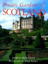Private Gardens of Scotland [Jul 21, 1988] Trus... - $1.95