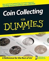 Coin Collecting For Dummies [Paperback] Berman, Neil S. and Guth, Ron - $7.04