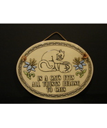 In a Cat's Eyes,All Things Belong to Cats Spooner Creek Plaque - $7.99