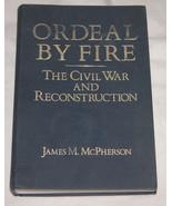 Ordeal Da Fire: Il Guerra Civile E Ricostruzione Di Giacomo M.Mcpherson,... - $27.30