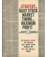 A strategy of daily stock market timing for maximum profit Granville, Jo... - $98.95