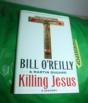 Killing Jesus : A History by Bill O'Reilly and Martin Dugard (2013, Hardcover, 1 - $17.81