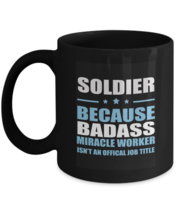 Gag Birthday Coffee Mug For Auncle, Uncle - SOLDIER Because BADASS  - Hi... - $18.95