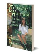 Treasure Hunting for Fun and Profit ~ Metal Detecting - $9.95