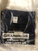 "Graphic T-Shirt ""Grandkids Are Proof That God Loves Us and Wants Us To B... - $24.75"