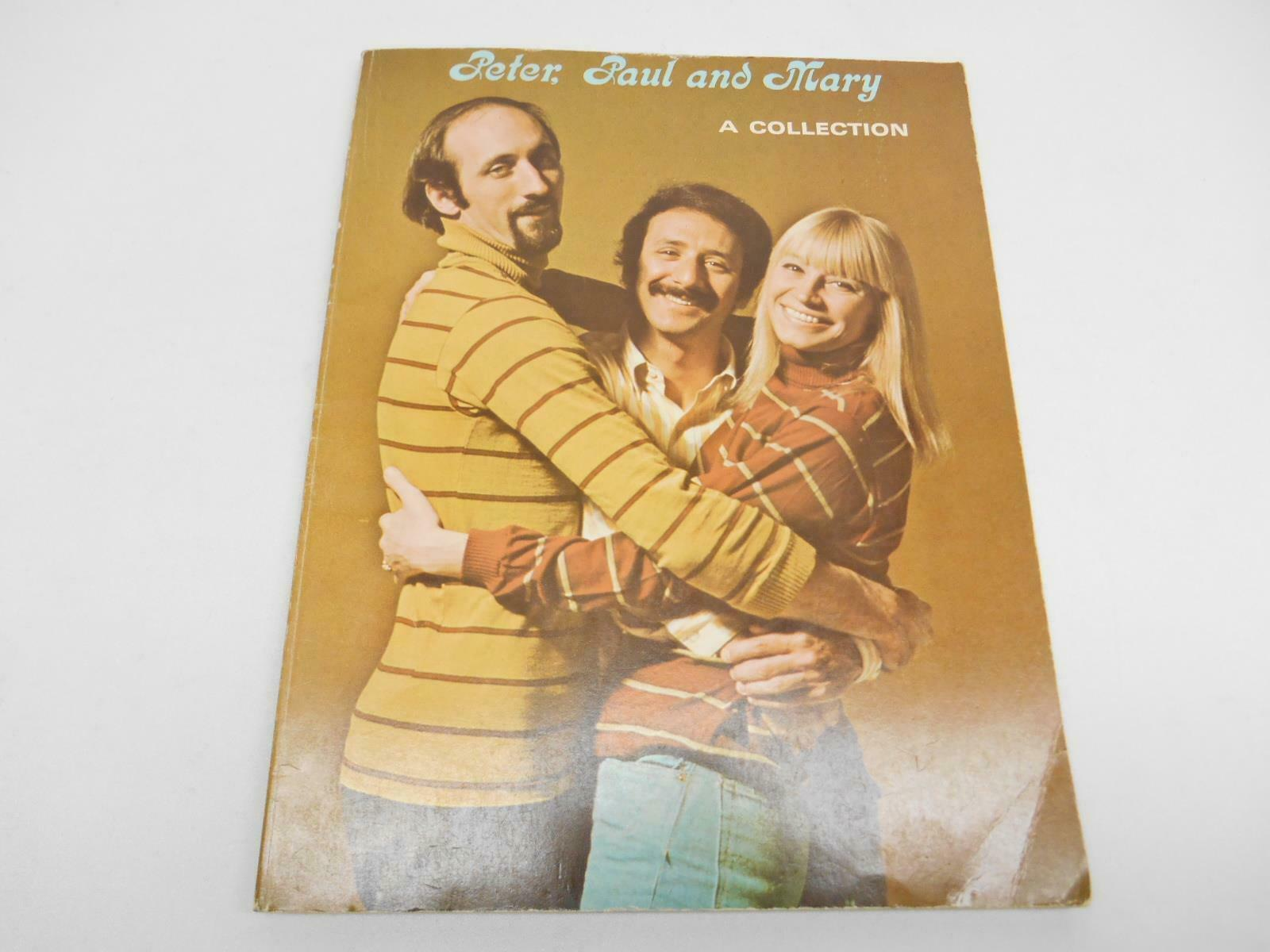 Old Vtg PETER PAUL & MARY A COLLECTION SONG BOOK Sheet Music  Rock & Roll