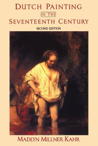 Dutch Painting In The Seventeenth Century: Second Edition [Paperback] Kahr, Madl
