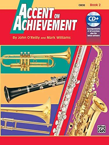 Primary image for Accent on Achievement, Bk 2: Oboe, Book & CD [Paperback] O'Reilly, John and Will
