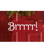 Brrr! Christmas Holiday Xmas Seasonal Decor Vinyl Wall Quote Sticker Dec... - $8.99+