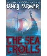 The Sea of Trolls by Nancy Farmer - Cased Hardcover - Like New - $5.00