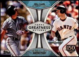 2019 Topps Greatness Returns 150th #GR-16 Will Clark/Buster Posey NM-MT 36/150 - $14.99