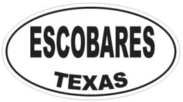 Escobares Texas Oval Bumper Sticker or Helmet Sticker D3376 Euro Oval - $1.39+