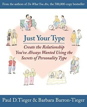 Just Your Type: Create the Relationship You've Always Wanted Using the Secrets o image 3