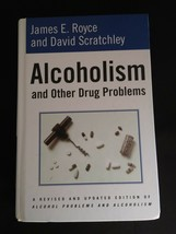 Alcoholism and Other Drug Problems by James E. Royce; David Scratchley - $15.00