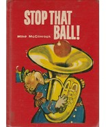 Stop That Ball! by Mike McClintock 1959 Fritz Siebel Vintage Children's ... - $19.79