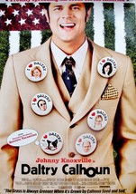 2005 DALTRY CALHOUN Movie POSTER 27x40 Johnny Knoxville Motion Picture P... - $18.99
