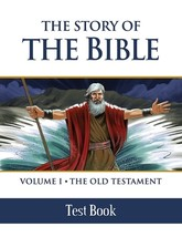 The Story of the Bible: Vol. I - The Old Testament (Test Book)