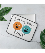 Knitting Takes Balls! Funny Graphic Laptop Sleeve - $25.00+