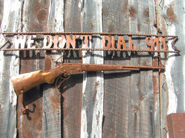 Hanging Metal Art WE DONT DIAL 911 Western Shotgun Gate Door Iron Sign bz - $139.98