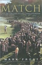 The Match: The Day the Game of Golf Changed Forever - $13.48