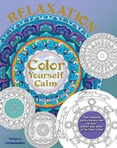 Relaxation: A Mindfulness Coloring Book (Color Yourself Calm Series) Row... - $6.18