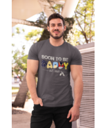 Soon To Be Daddy Charcoal Graphic 2021 T Shirt - $19.99