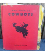 The Book Of Cowboys, Holling C. Holling, 1st Edition - $24.99