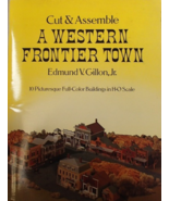 Cut Assemble A Western Frontier Town Edmund V. Gillon Jr 10 Full Color B... - $15.99
