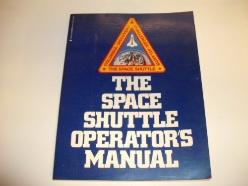The Space Shuttle Operators' Manual [Aug 01, 1985] JOELS, KERRY MARK; Joels, Ker