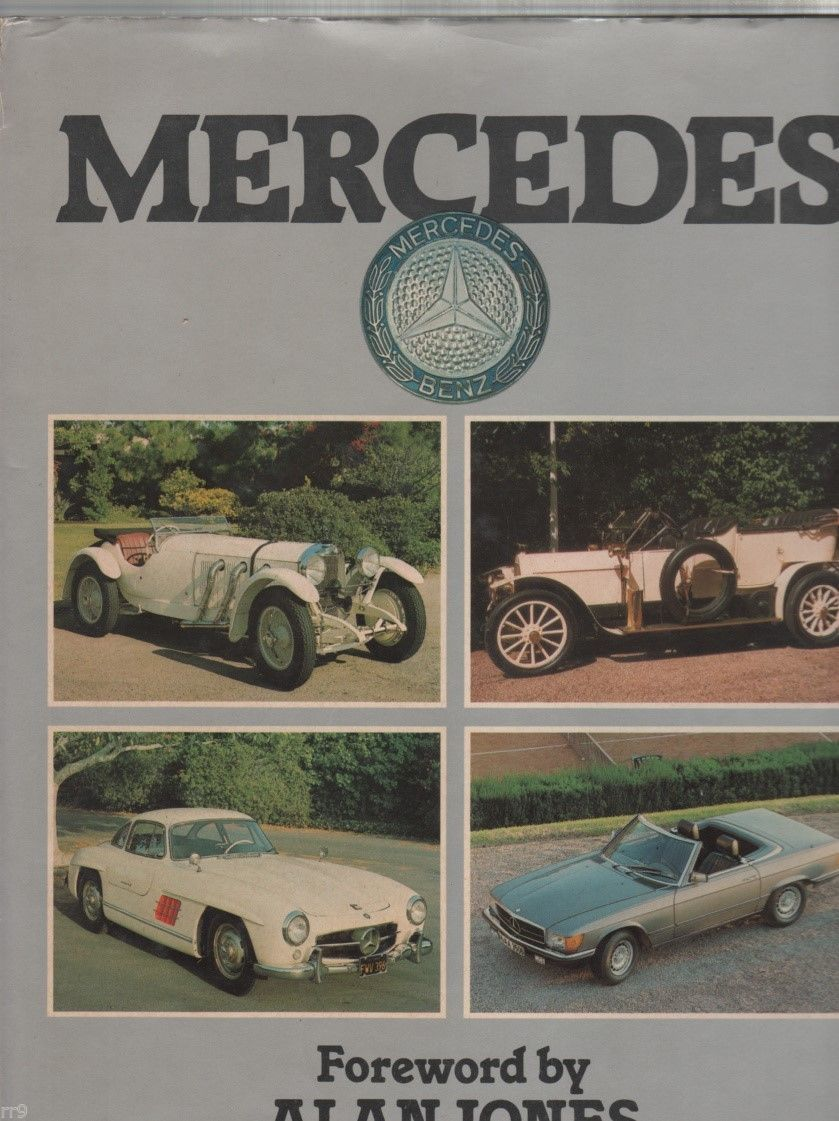 Primary image for Mercedes Benz Book by George Bishop Foreword by Alan Jones 1982