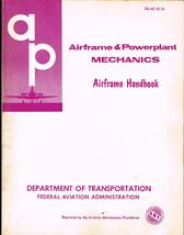 AIRFRAME POWERPLANT MECHANICS HANDBOOK EA-AC 65-15 Manual DOT           ... - $19.79