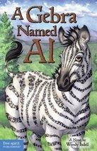 A Gebra Named Al: A Novel Isdell, Wendy image 2
