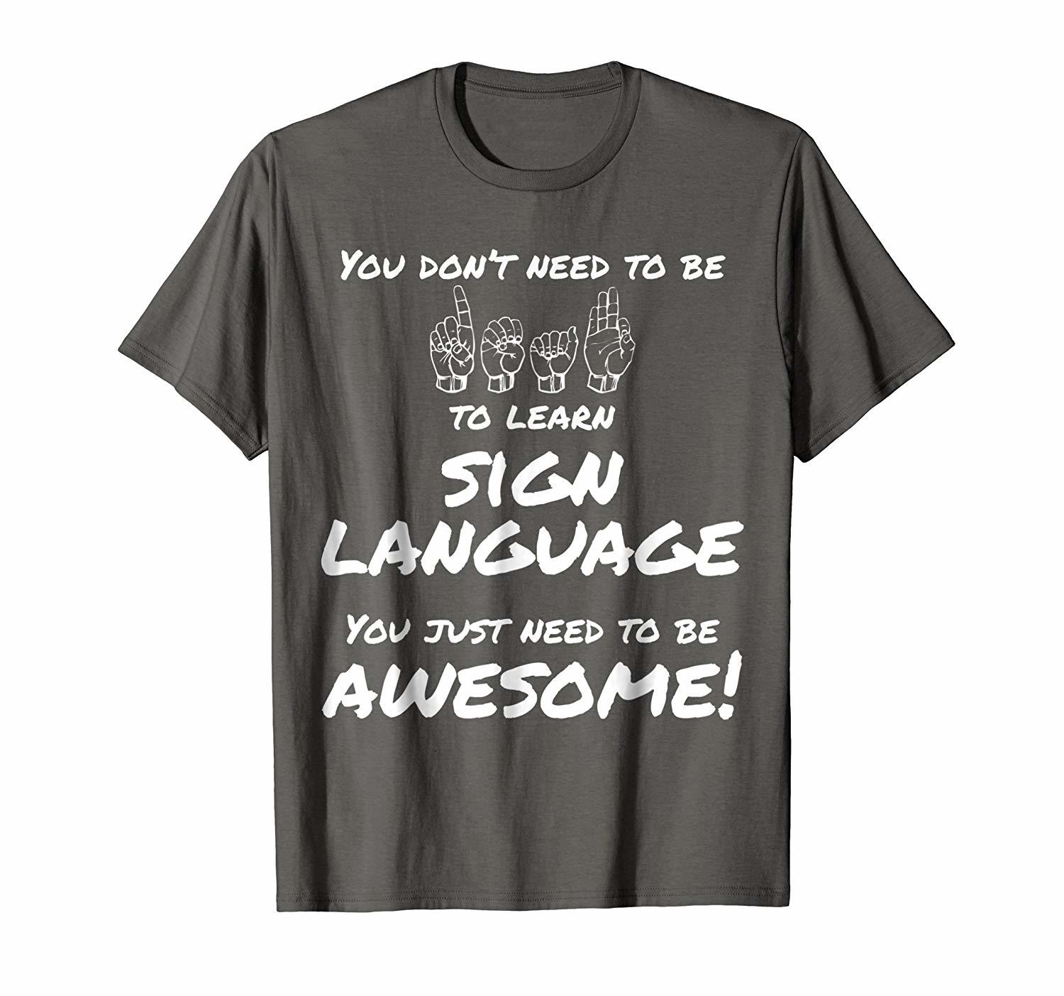 Awesome Learn Sign Language T-Shirt For ASL